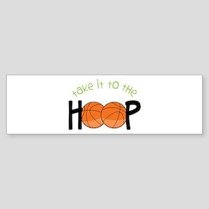 Too The Hoop Bumper Sticker