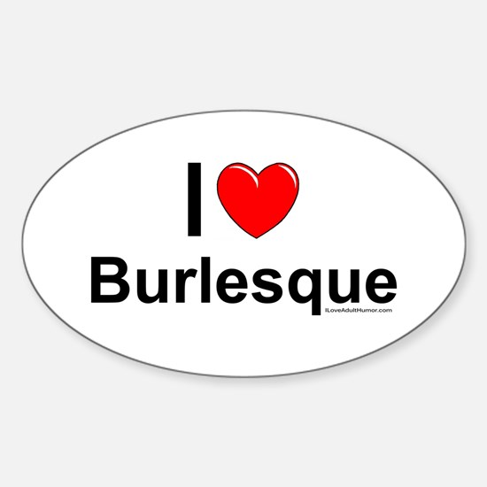 Burlesque Sticker (Oval)