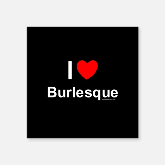"Burlesque Square Sticker 3"" x 3"""