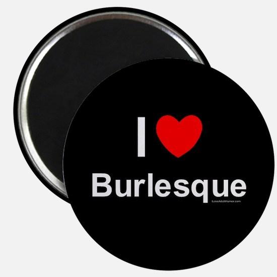 Burlesque Magnet
