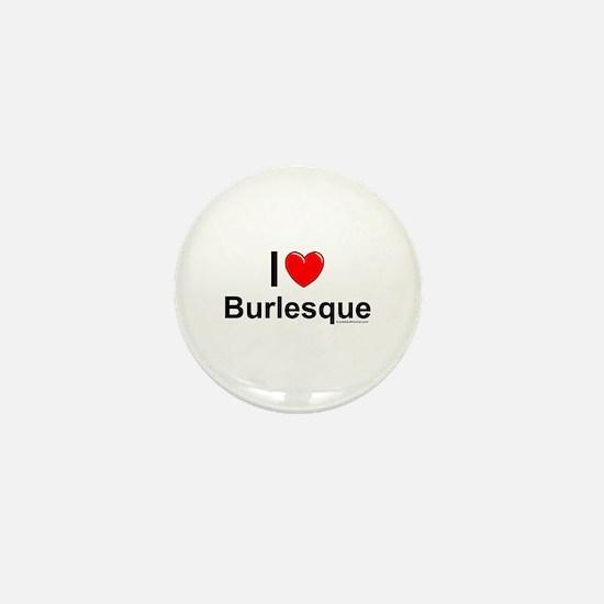 Burlesque Mini Button