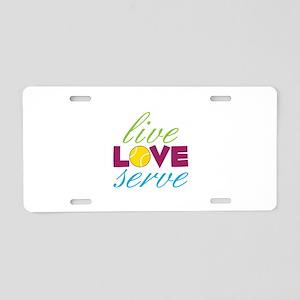 Live Love Serve Aluminum License Plate