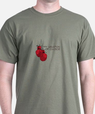 MY WEAPON OF CHOICE T-Shirt