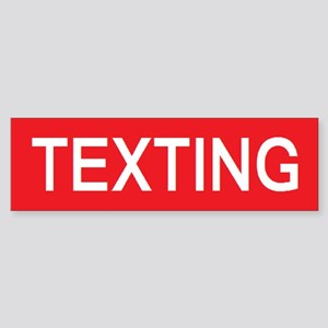 Stop Texting Bumper Sticker