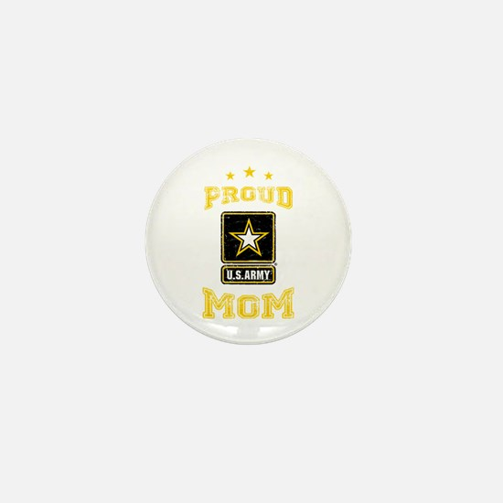 US Army proud Mom Mini Button