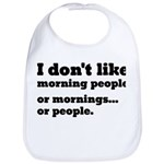 I Don't Like Morning People Bib