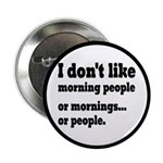 I Don't Like Morning People 2.25