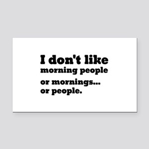 I Don't Like Morning People Rectangle Car Magnet
