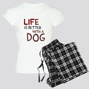 Life is better with a dog Women's Light Pajamas
