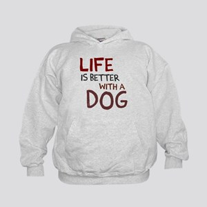 Life is better with a dog Kids Hoodie
