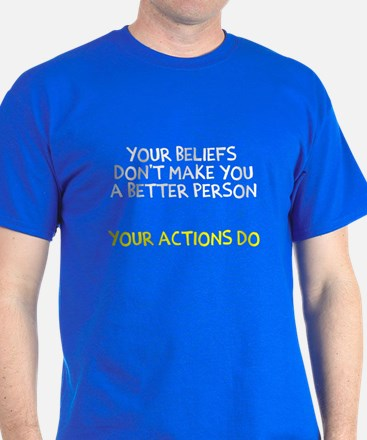 Actions Better Person T-Shirt