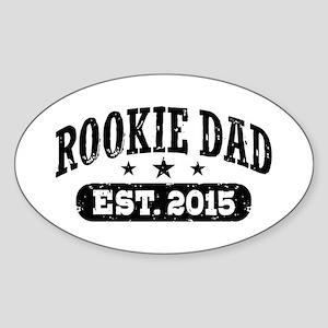 Rookie Dad Est. 2015 Sticker (Oval)