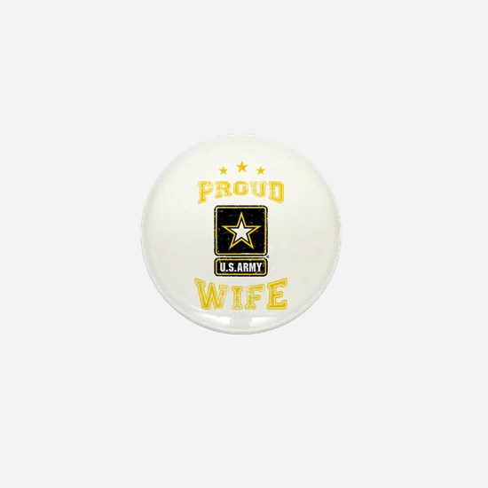 US Army proud Wife Mini Button