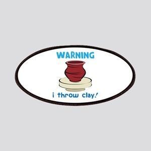 Warning, I Throw Clay! Patches