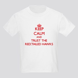 Keep calm and Trust the Red-Tailed Hawks T-Shirt