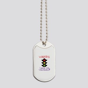 Warning, I Break For Volleyballs! Dog Tags