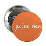 Juice Me Button