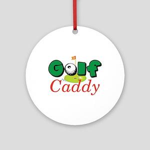 Golf Caddy Ornament (Round)