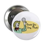 Shank You Very Much! Button