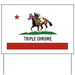 Triple Chrome Yard Sign