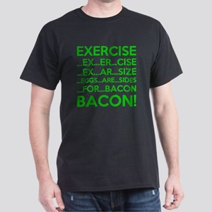 Exercise Eggs Are Sides Bacon Dark T-Shirt