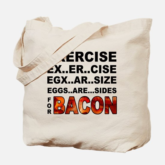 Exercise... bacon. Tote Bag