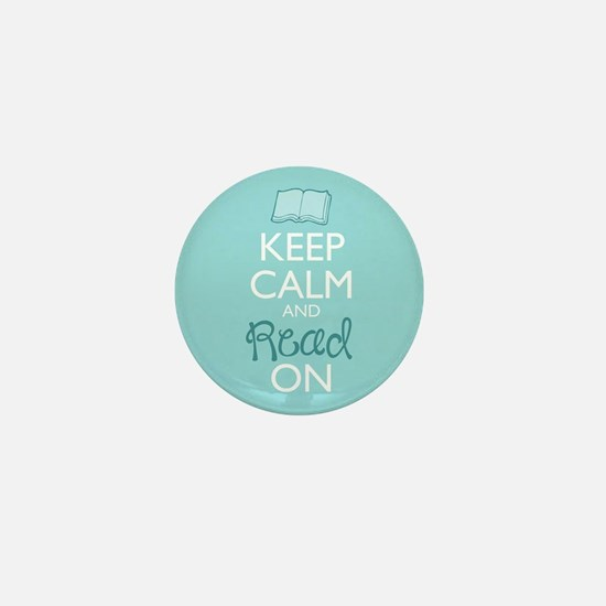 Keep Calm And Read On Mini Button