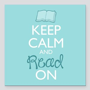"Keep Calm and Read On Square Car Magnet 3"" x 3"""
