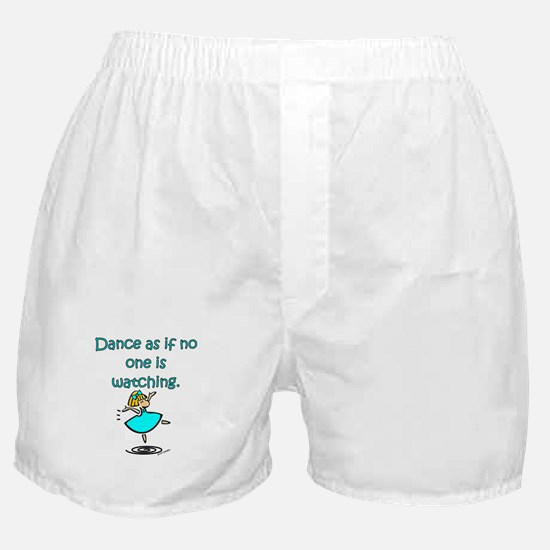 Dance As If... Boxer Shorts