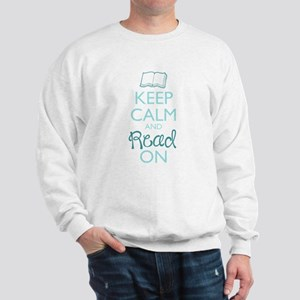 Keep Calm and Read On Sweatshirt