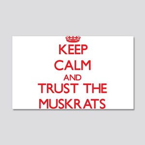 Keep calm and Trust the Muskrats Wall Decal