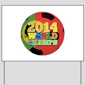 2014 World Champs Ball - Portugal Yard Sign