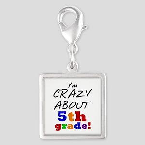 Crazy About 5th Grade Silver Square Charm