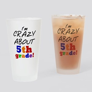 Crazy About 5th Grade Drinking Glass