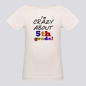 Crazy About 5th Grade Organic Baby T-Shirt