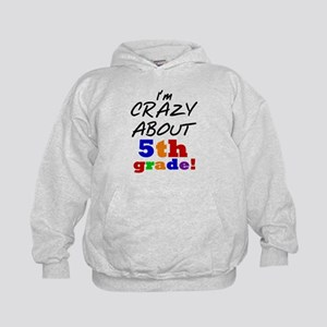 Crazy About 5th Grade Kids Hoodie