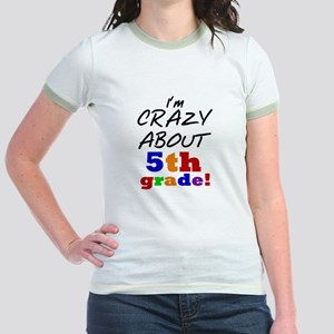 Crazy About 5th Grade Jr. Ringer T-Shirt