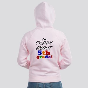 Crazy About 5th Grade Women's Zip Hoodie