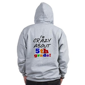 Crazy About 5th Grade Zip Hoodie