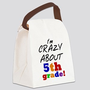 Crazy About 5th Grade Canvas Lunch Bag
