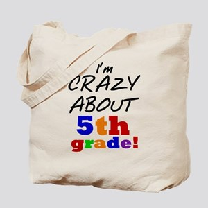 Crazy About 5th Grade Tote Bag