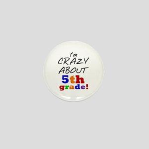 Crazy About 5th Grade Mini Button