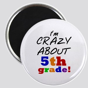 Crazy About 5th Grade Magnet