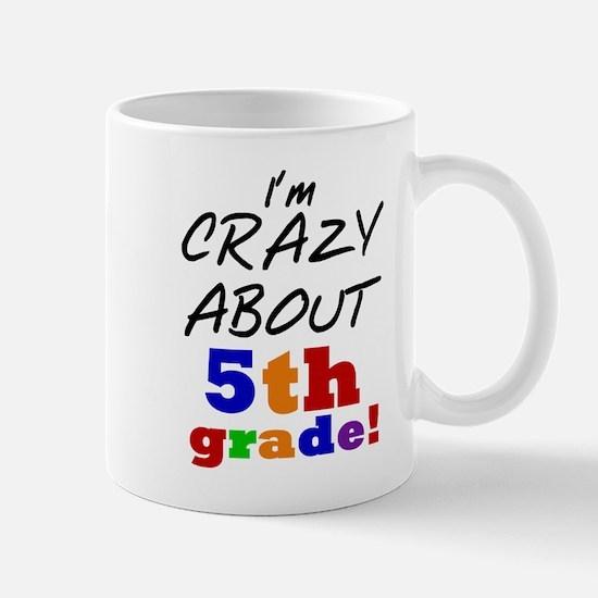 Crazy About 5th Grade Mug