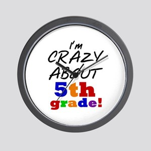 Crazy About 5th Grade Wall Clock