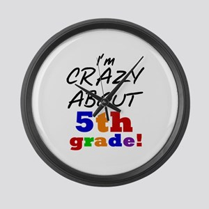 Crazy About 5th Grade Large Wall Clock