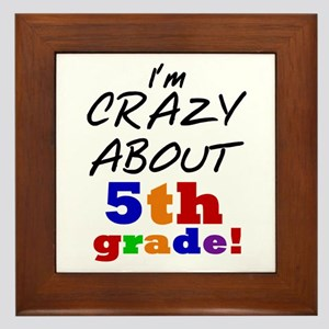 Crazy About 5th Grade Framed Tile