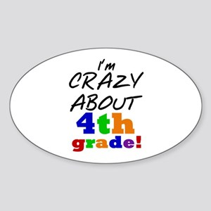 Crazy About 4th Grade Sticker (Oval)