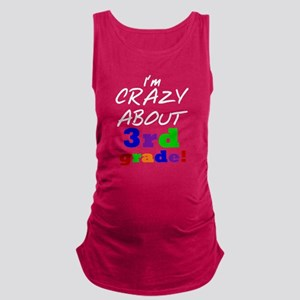 Crazy About 3rd Grade Maternity Tank Top