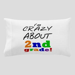 Crazy About 2nd Grade Pillow Case
